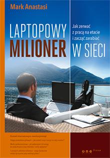 Obrazek - okładka książki laptopowy milioner mark anastasi - getpaid20.pl